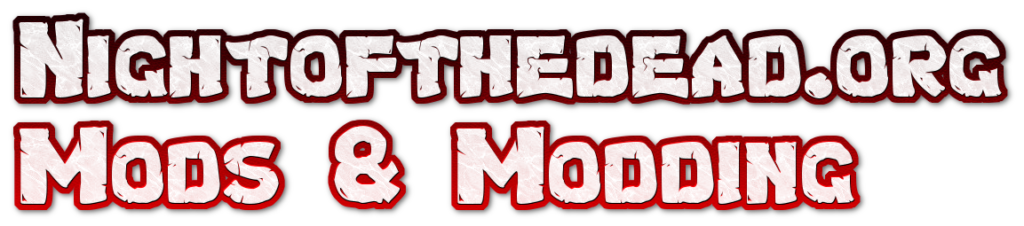 Mods & Modding for Night of the Dead