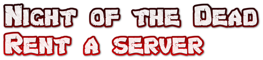Best dedicated Server providers for Night of the Dead